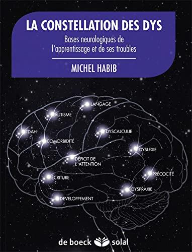 9782353272624: Laa constellation des dys : Bases Neurologiques de l'Apprentissage et de Ses Troubles