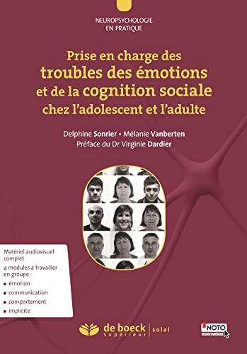 9782353272693: Prise en charge troubles �motions et de la cognition sociale ados adulte