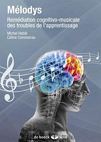 9782353272884: Mélodys + DVD audio: Remédiation cognitivo-musicale des troubles de l'apprentissage (2014)