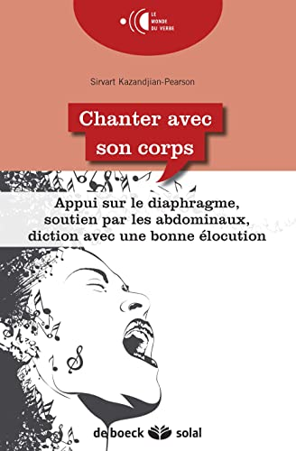 CHANTER AVEC SON CORPS 1RE ED 2015: KAZANDJIAN PEARSON