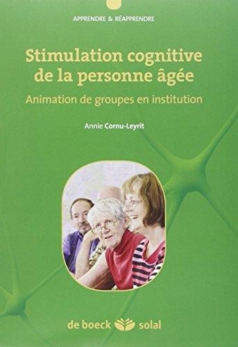 9782353273034: Stimulation cognitive de la personne âgée : Animation de groupes en institution