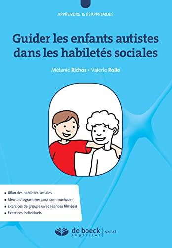 9782353273195: Guider les enfants autistes dans les habiletés sociales