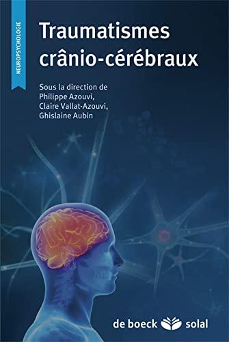 TRAUMATISMES CRANIO CEREBRAUX: COLLECTIF