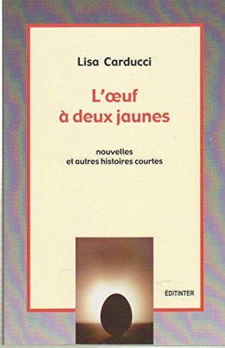 9782353280070: L'Oeuf a Deux Jaunes