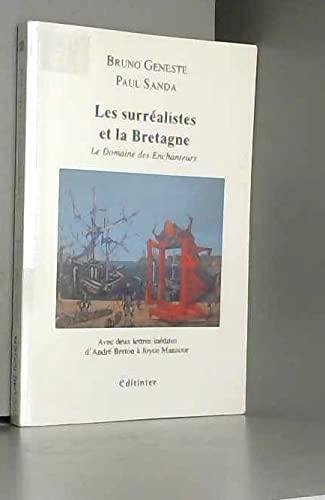 9782353281473: Les Surrealistes et la Bretagne (le Domaine des Enchanteurs)
