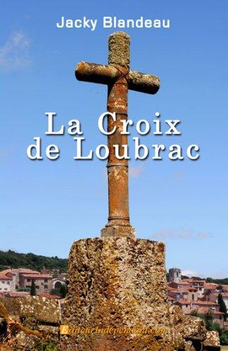 9782353350643: La croix de Loubrac