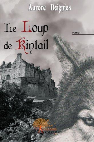9782353352807: Le Loup de Kintail
