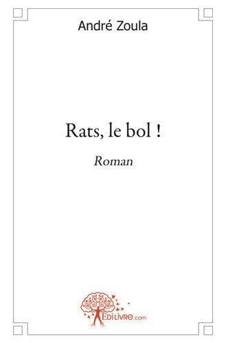 9782353354450: Rats, le bol !