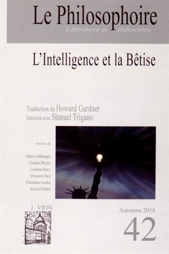 9782353380459: Le Philosophoire, N� 42, Automne 2014 : L'intelligence et la b�tise