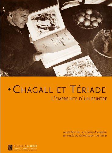 Chagall Et Teriade: L'empreinte D'un Peintre: Chagall, Marc;Teriade, E.;Musee