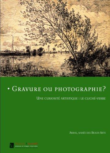 9782353400140: Gravure ou photographie ? : Une curiosité artistique : le cliché-verre