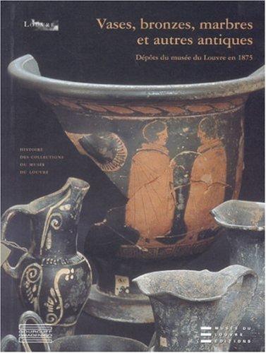 Vases, bronzes, marbres et autres antiques : Orgogozo Chantal, Lintz