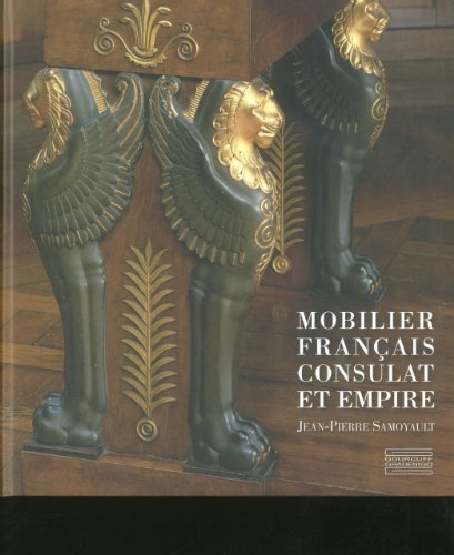 9782353400287: Mobilier Français, Consulat et Empire (French Edition)
