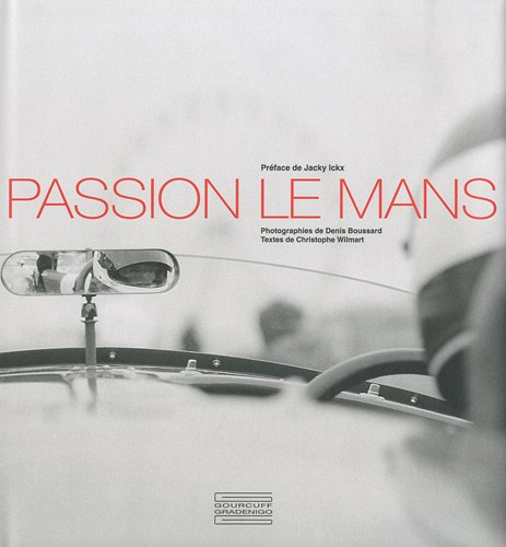 9782353400881: Passion Le Mans (French Edition)