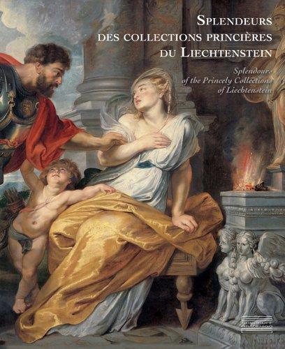 9782353401062: Splendeurs des collections du Prince de Liechenstein / Splendours of the Collections of the Prince of Liechenstein