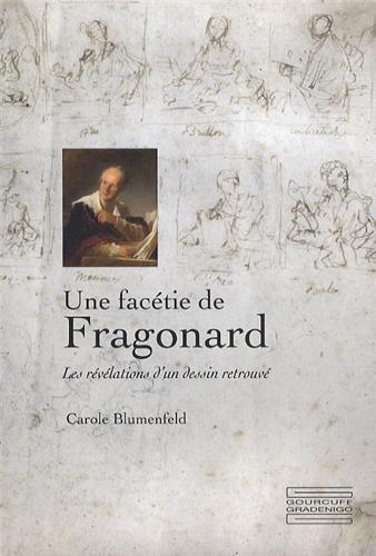 Une facétie de Fragonard: Carole Blumenfeld