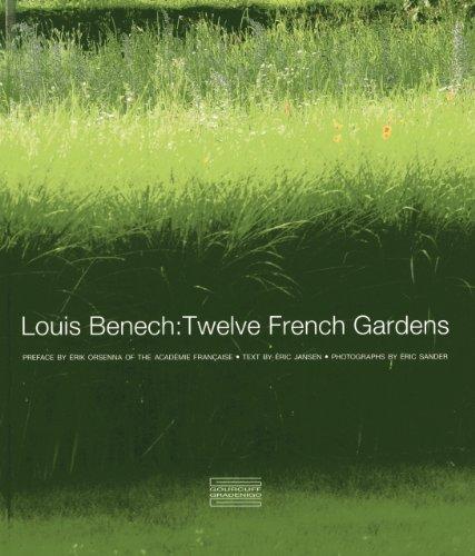 9782353401550: Louis Benech: Twelve French Gardens
