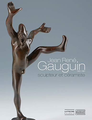 Jean-Rene Gauguin 1881-1961: COLLECTIF