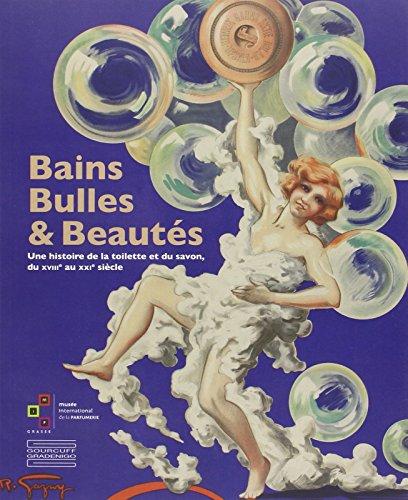 BAINS, BULLES ET BEAUTÉS: COLLECTIF