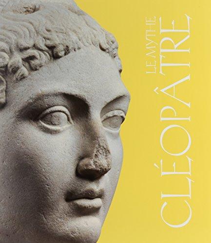 9782353401895: Le mythe Cléopâtre