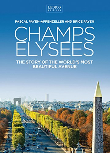 9782353401901: The Champs Elysées: The Story of the World s Most Beautiful Avenue