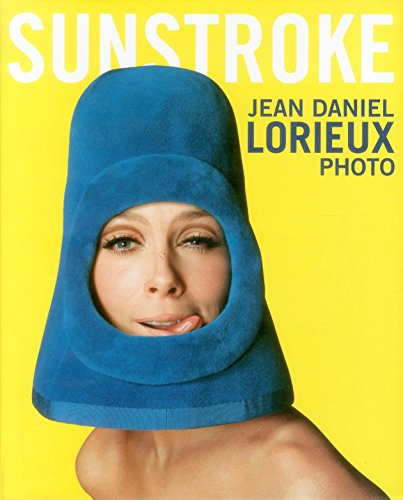 Sunstroke: Jean-Daniel Lorieux: Photo (English and French: Lorieux, Jean-Daniel