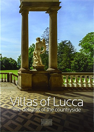 9782353402229: Villas of Lucca: The Delights of the Countryside