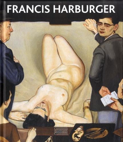 9782353402236: Francis Harburger : Catalogue raisonné de l'oeuvre peint