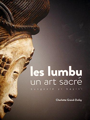 9782353402397: LES LUMBU, UN ART SACRÉ