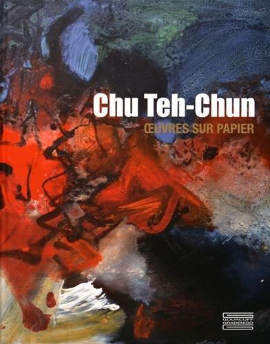 Chu Teh-Chun : Oeuvres sur papier: Lefebvre, Eric