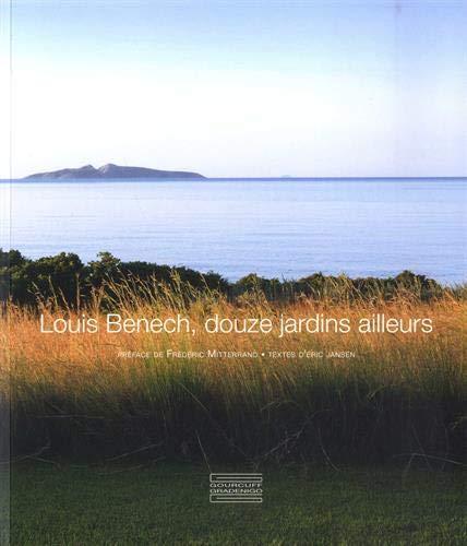 9782353403141: Louis Benech, douze jardins ailleurs