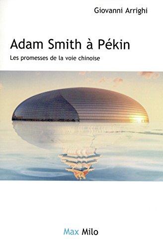 Adam Smith à Pékin (French Edition) (2353410588) by [???]