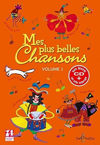 MES PLUS BELLES CHANSONS VOL 1: LIVRE + CD