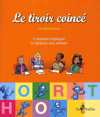 9782353450183: Le tiroir coincé ou Comment expliquer la dyslexie aux enfants