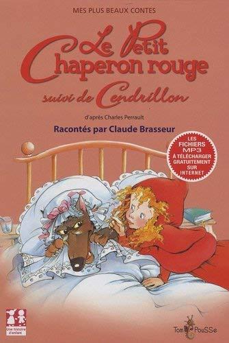 9782353450213: Le Petit Chaperon Rouge : Suivi de Cendrillon