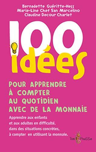 100 idées pour apprendre à compter au: Guéritte-Hess, Bernadette; Chef