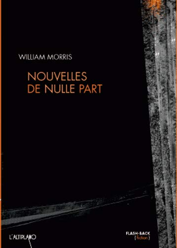 9782353460328: Nouvelles de nulle part ou Une ère de repos (French Edition)