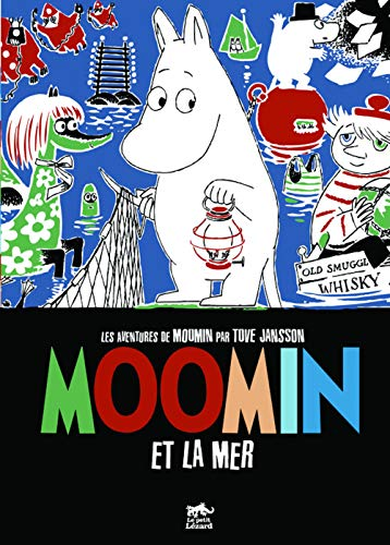 Moomin et la mer (French Edition) (2353480055) by Tove Jansson