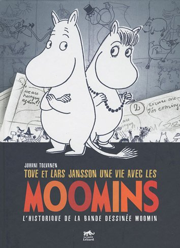 9782353480081: Tove et Lars Jansson, une vie avec les Moomins : L'historique de la bande dessin�e Moomin