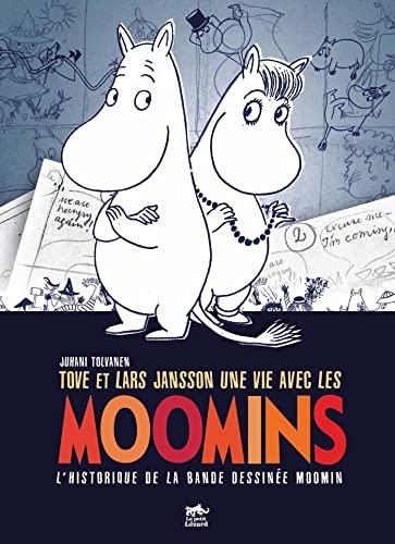9782353480081: Tove et Lars Jansson, une vie avec les Moomins (French Edition)
