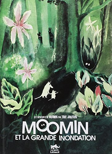 Moomin et la grande inondation (French Edition) (2353480195) by Tove Jansson