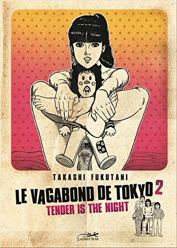 9782353480241: Le vagabond de Tokyo, Tome 2 (French Edition)