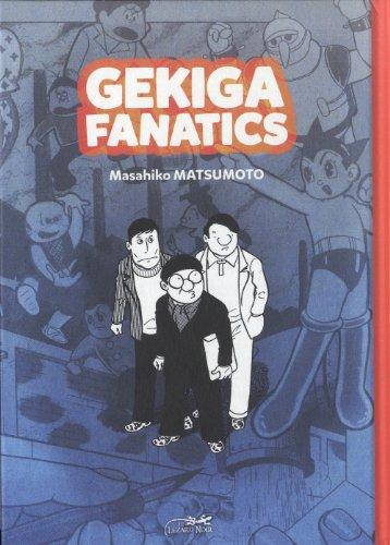 Gekiga Fanatics: Matsumoto, Masahiko