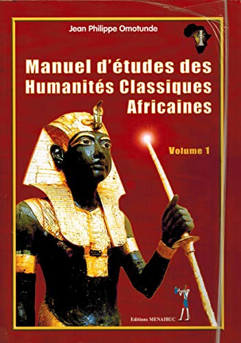 9782353490110: Manuel d'Etudes Humanites Classiques Africaines