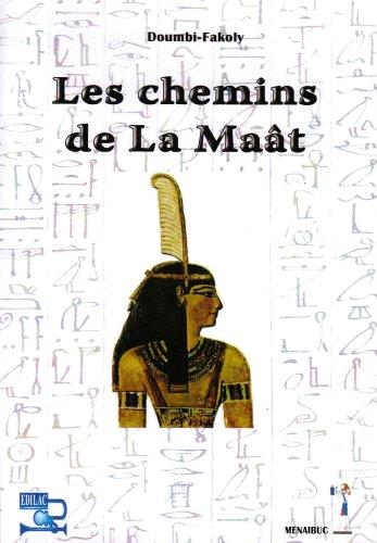 9782353490325: Les chemins de La Maât