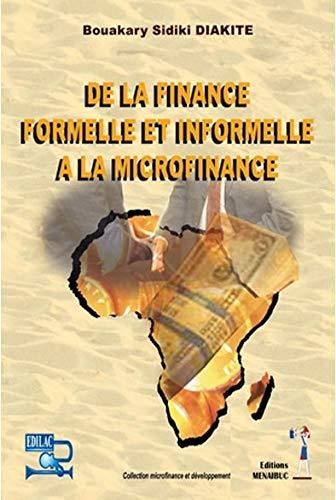 9782353490905: De la finance formelle et informelle � la microfinance