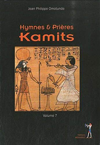 9782353491162: Hymnes et prières Kamites