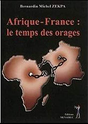 Afrique-France : le Temps des Orages: Zekpa, Bernardin