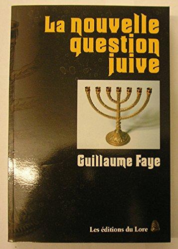 9782353520084: La Nouvelle Question Juive