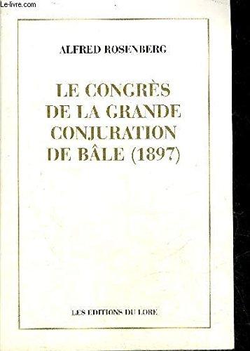 Le Congres de la Grande Conjuration de: Alfred Rosenberg